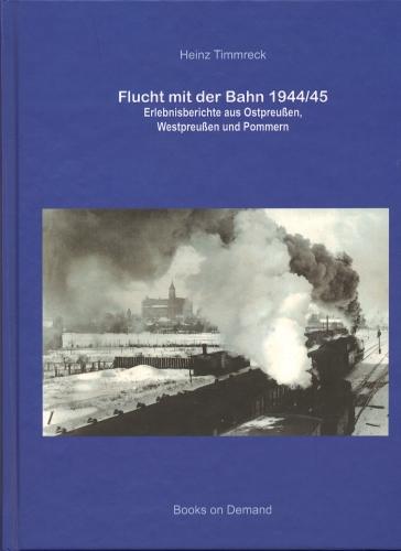 Flucht mit der Bahn 1944